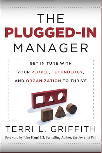 Are You a Plugged-in Manager? Find out from the Interview with Terri Griffith!