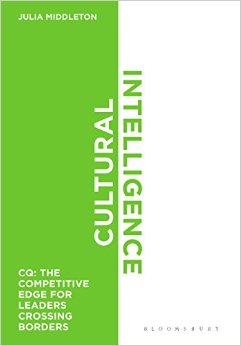 Cultural Intelligence: CQ: The Competitive Edge for Leaders Crossing Borders by Julia Middleton
